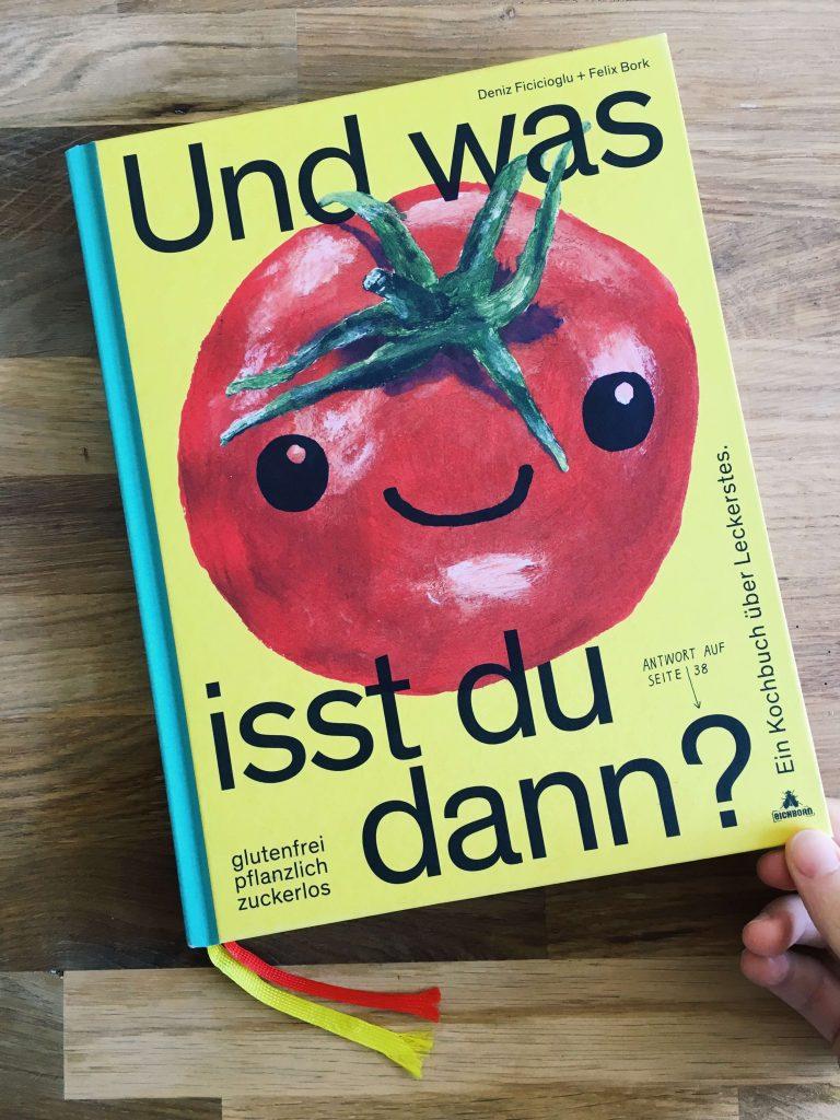Und was isst du dann? Ein Kochbuch über Leckerstes. Glutenfrei, pflanzlich, Humor | 60 Rezepte | fructopia.de